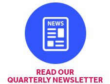 Read Our Quarterly Newsletter